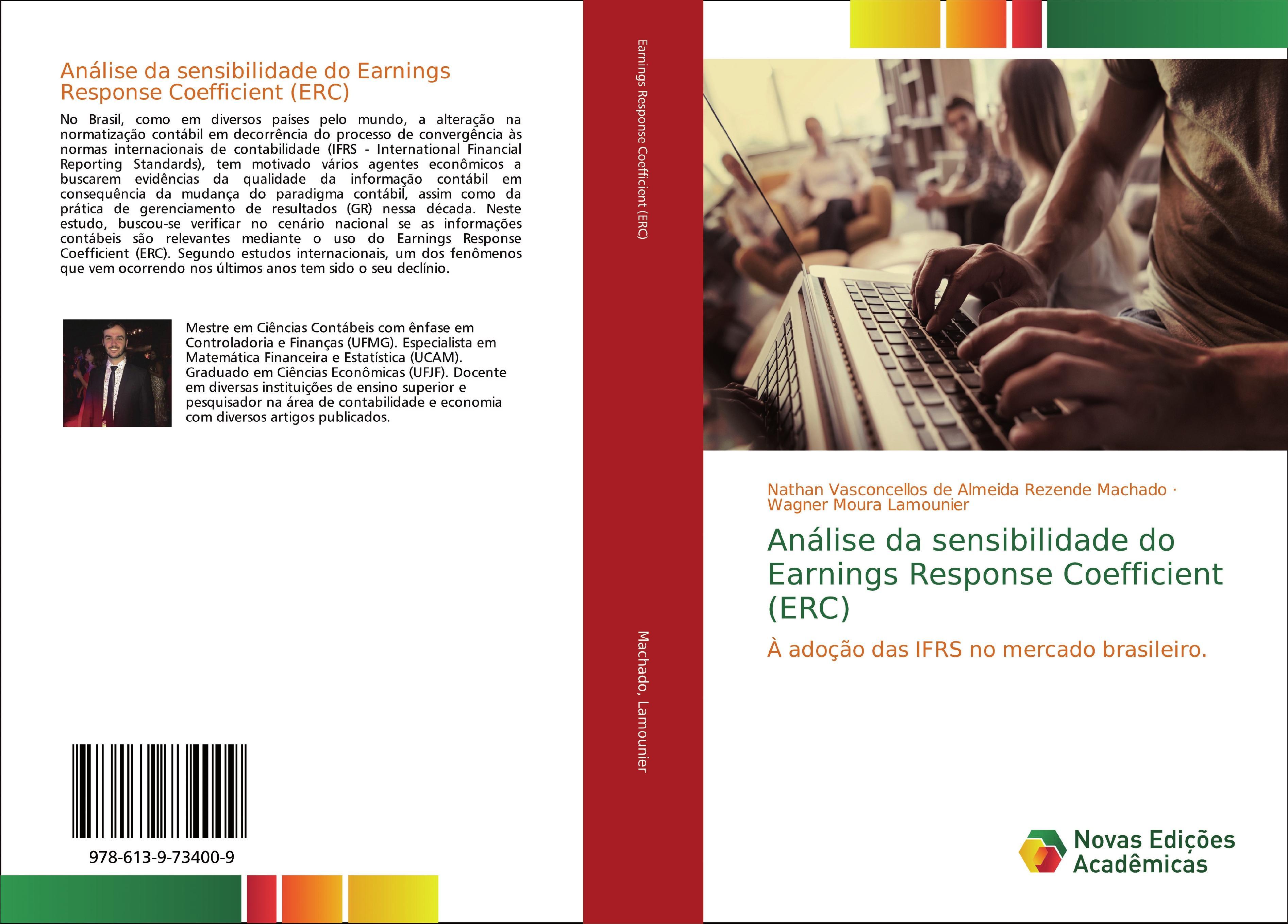 Análise da sensibilidade do Earnings Response Coefficient (ERC)  Nathan Vasconcellos de Almeida Machado  Taschenbuch  Portugiesisch  2018 - Machado, Nathan Vasconcellos de Almeida