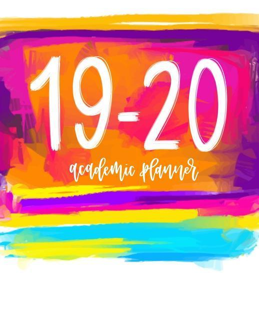 Academic Planner: 2019-2020 Weekly & Monthly Organizer & Diary for Students & Teachers: August 1, 2019 to July 31, 2020: Hot Pink, Orang  June &. Lucy  Taschenbuch  Englisch  2019 - June &. Lucy