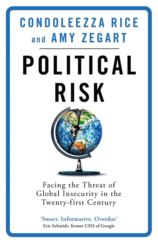 Political Risk  Facing the Threat of Global Insecurity in the Twenty-First Century  Condoleezza Rice  Taschenbuch  Englisch  2019 - Rice, Condoleezza