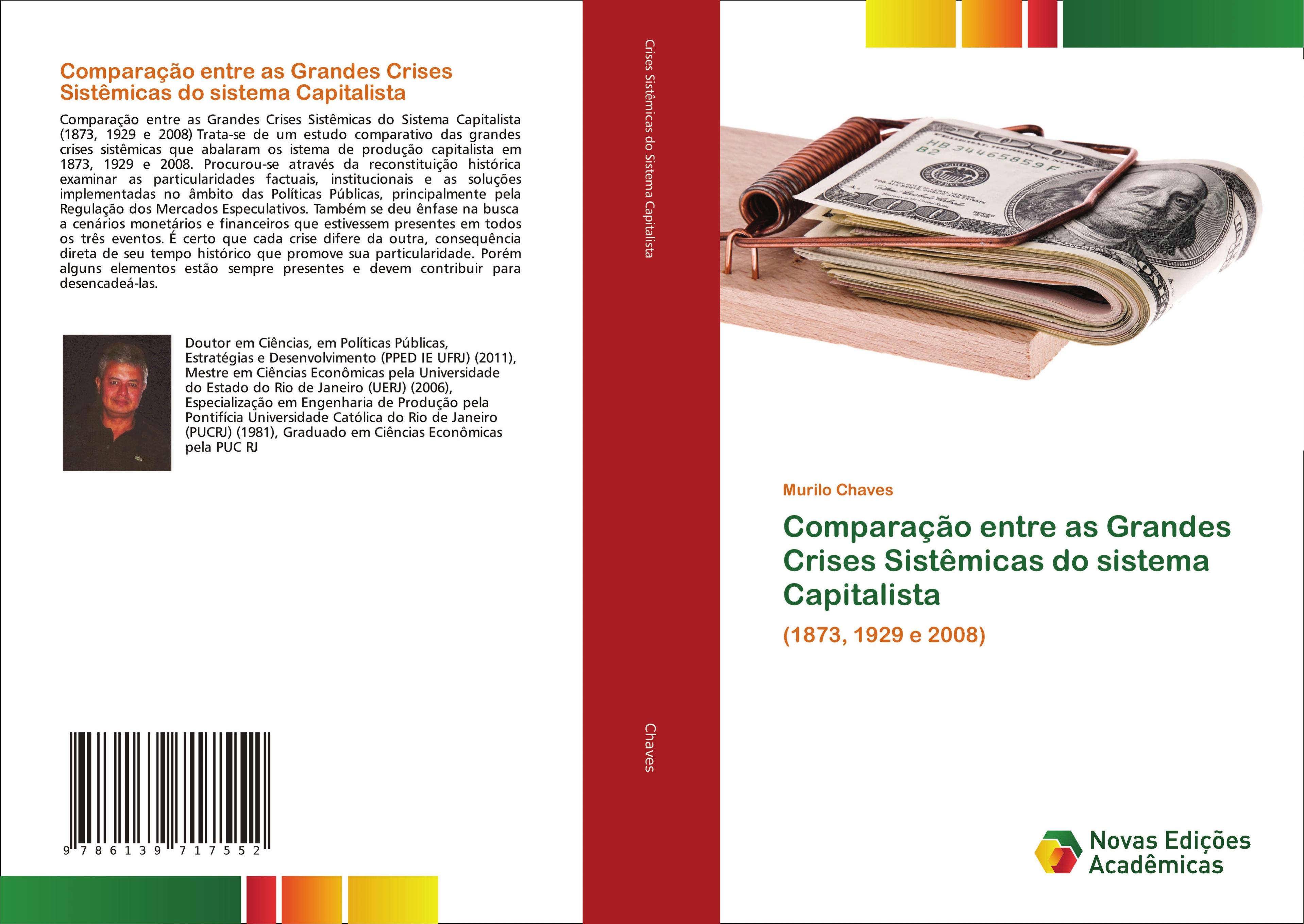 Comparação entre as Grandes Crises Sistêmicas do sistema Capitalista  (1873, 1929 e 2008)  Murilo Chaves  Taschenbuch  Paperback  Portugiesisch  2019 - Chaves, Murilo