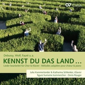 Kennst Du das Land ...  Lieder, bearbeitet für Chor und Klavier  Fauré Gounod  Audio-CD  2018