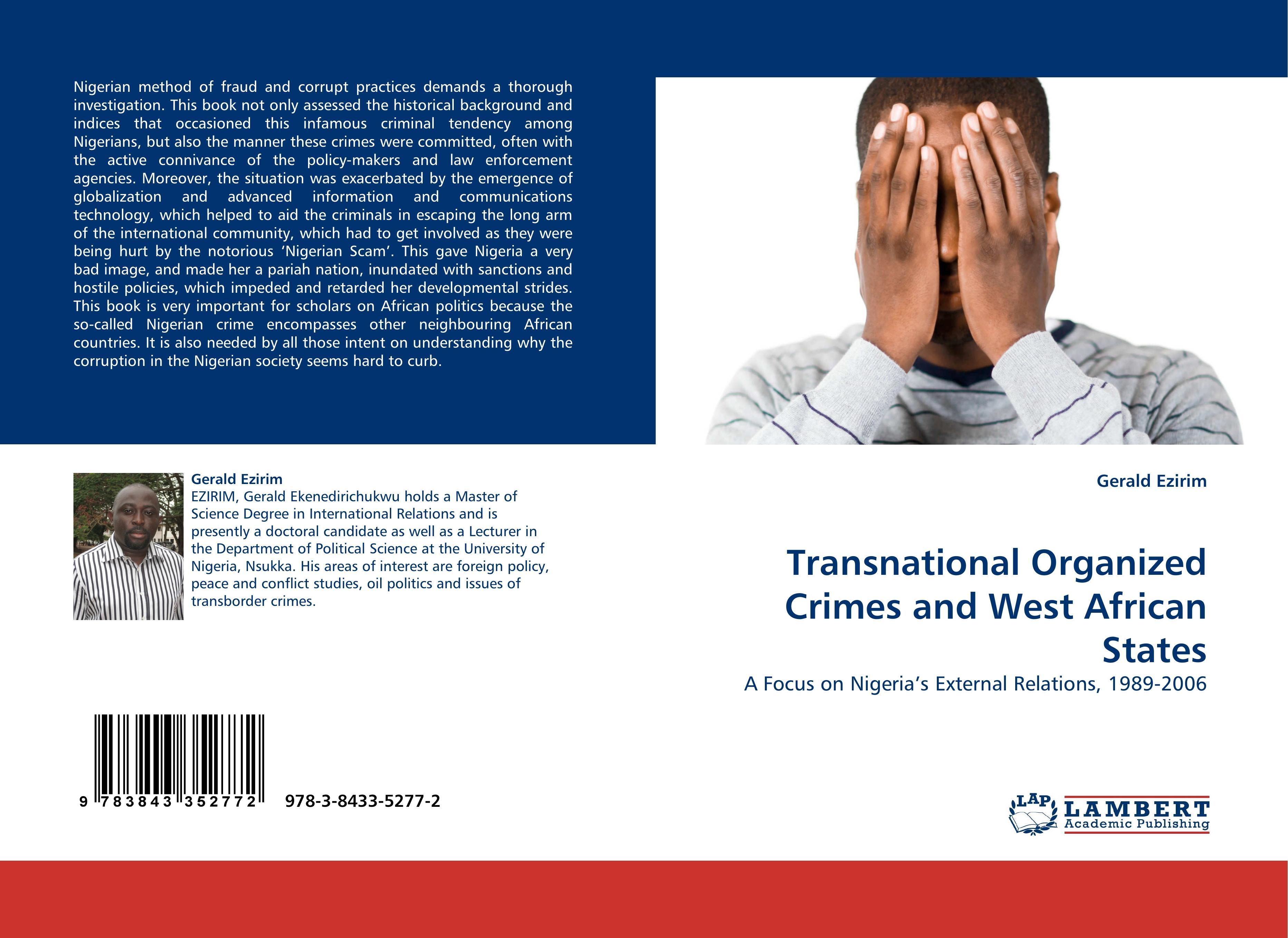 Transnational Organized Crimes and West African States  A Focus on Nigeria's External Relations, 1989-2006  Gerald Ezirim  Taschenbuch  Paperback  Englisch  2010 - Ezirim, Gerald