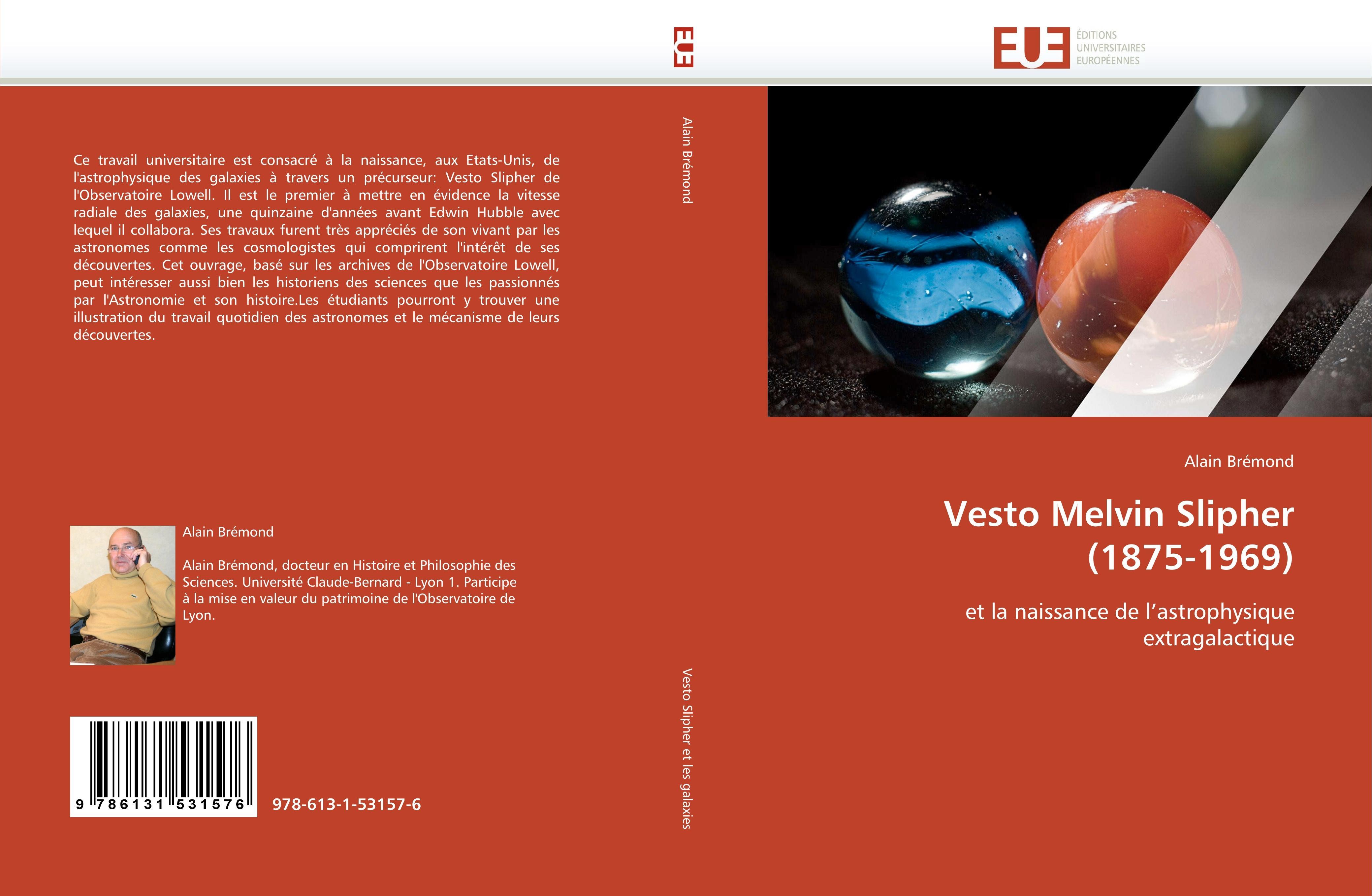 Vesto Melvin Slipher (1875-1969)  Bremond-A  Taschenbuch  Omn.Univ.Europ  Französisch  2018 - Bremond-A