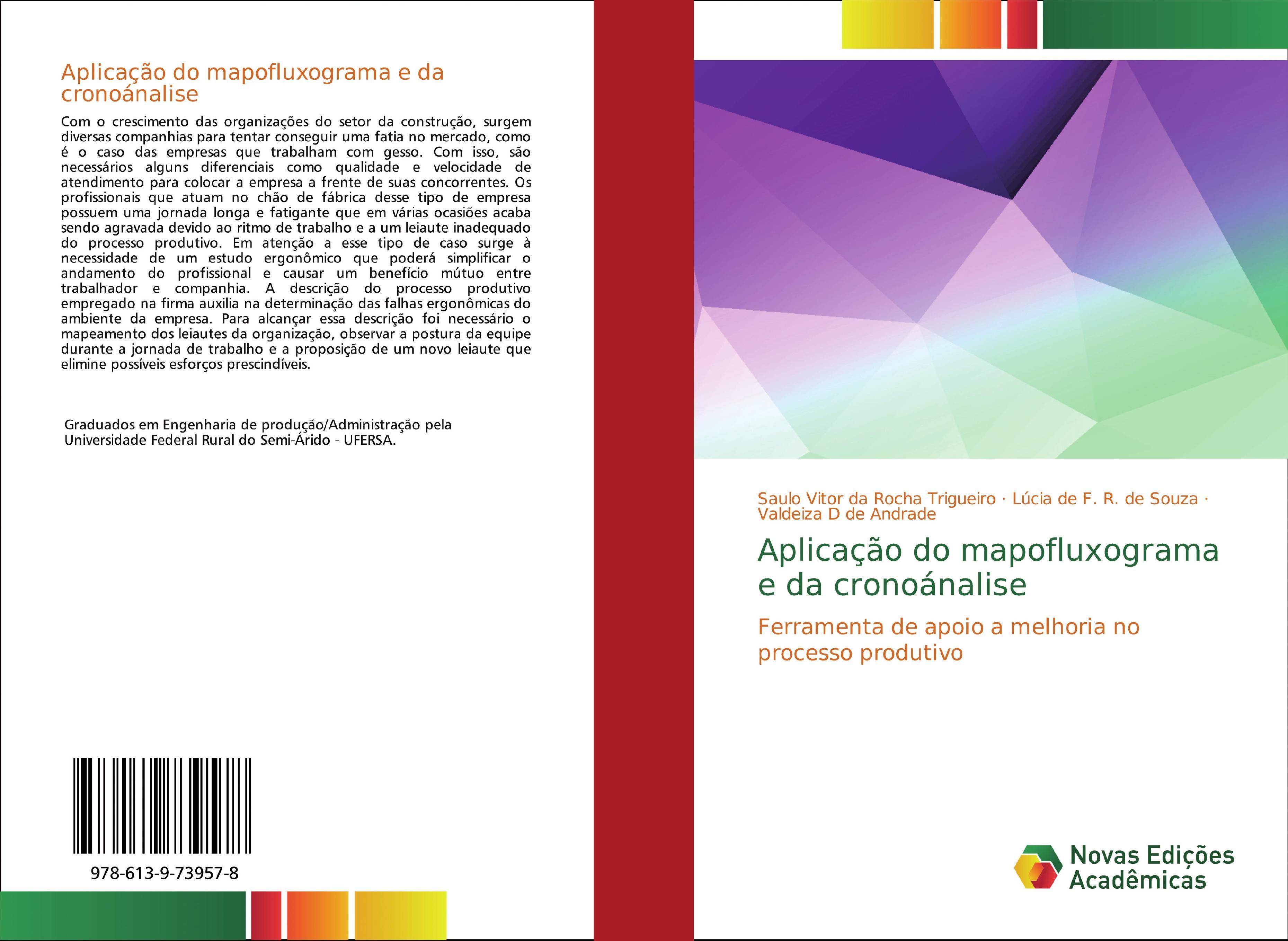 Aplicação do mapofluxograma e da cronoánalise  Saulo Vitor Da Rocha Trigueiro (u. a.)  Taschenbuch  Portugiesisch  2019 - Da Rocha Trigueiro, Saulo Vitor
