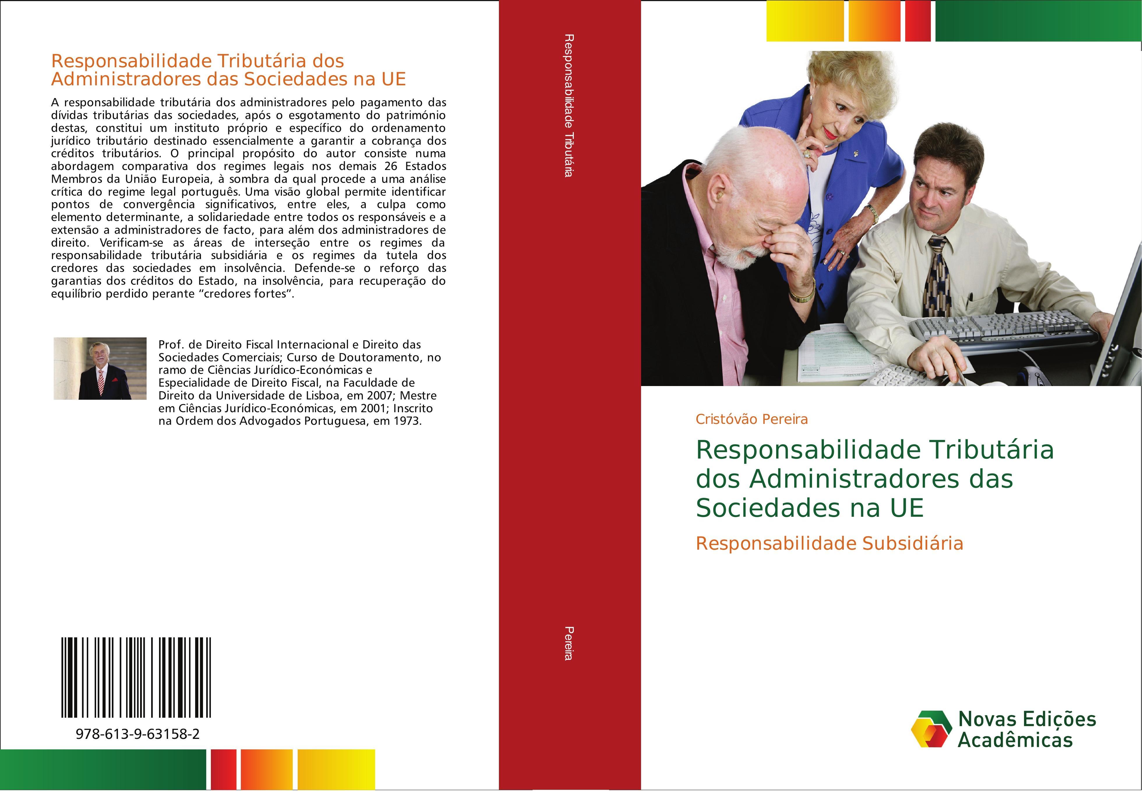 Responsabilidade Tributária dos Administradores das Sociedades na UE  Responsabilidade Subsidiária  Cristóvão Pereira  Taschenbuch  Paperback  Portugiesisch  2018 - Pereira, Cristóvão