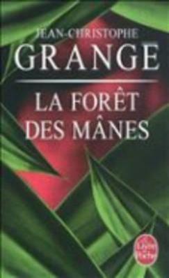 La foret des manes  Jean-Christophe Grangé  Taschenbuch  Französisch  2011 - Grangé, Jean-Christophe