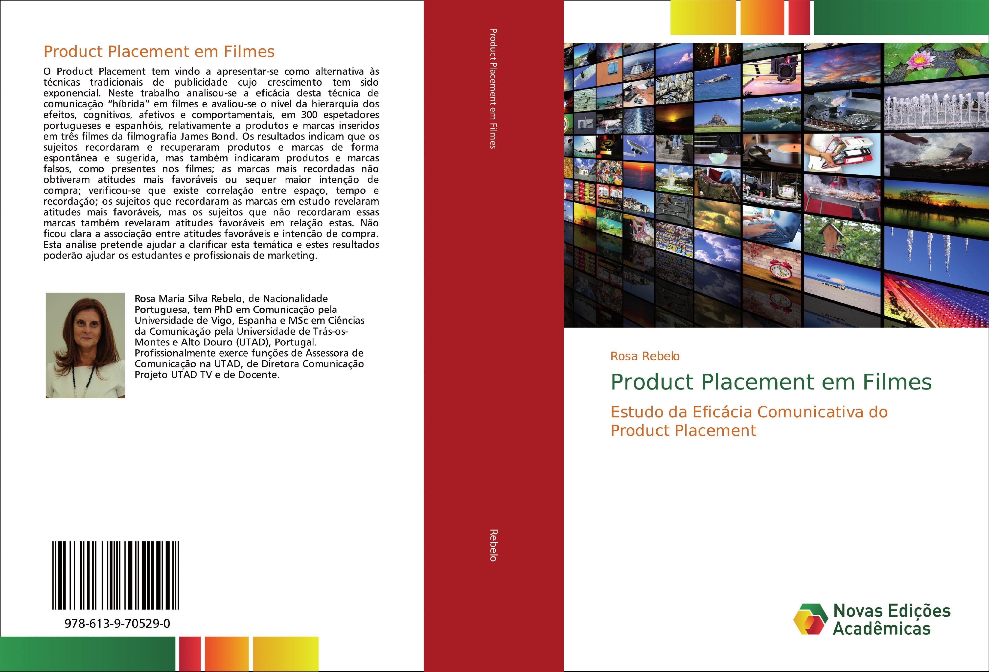Product Placement em Filmes  Estudo da Eficácia Comunicativa do Product Placement  Rosa Rebelo  Taschenbuch  Paperback  Portugiesisch  2019 - Rebelo, Rosa